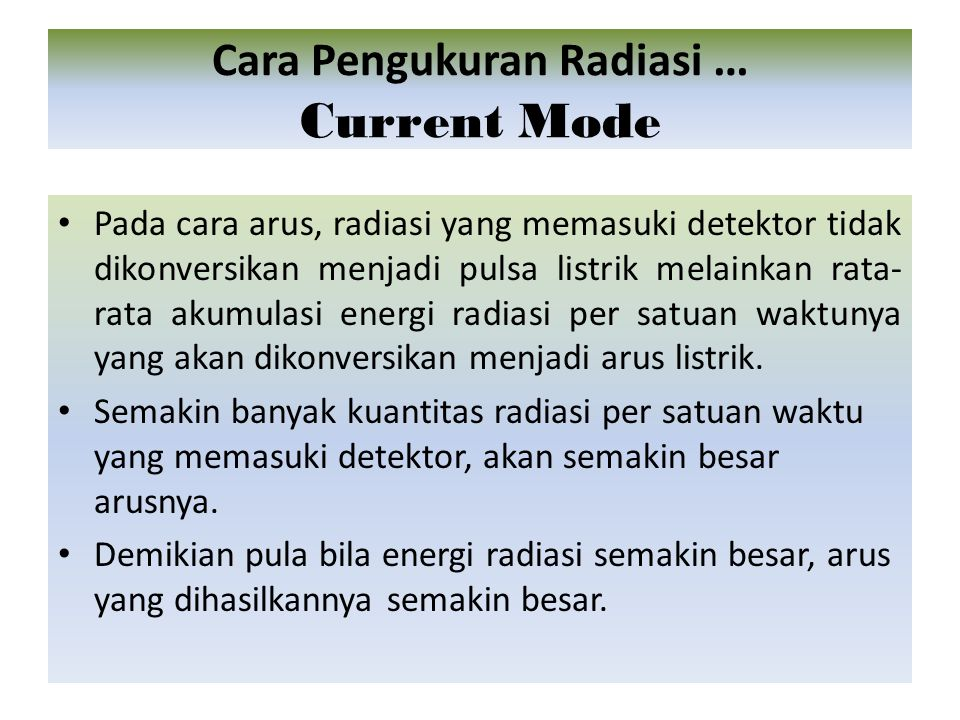 Cara Pengukuran Radiasi … Current Mode
