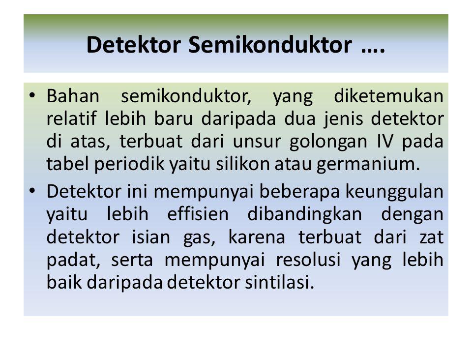 Detektor Semikonduktor ….