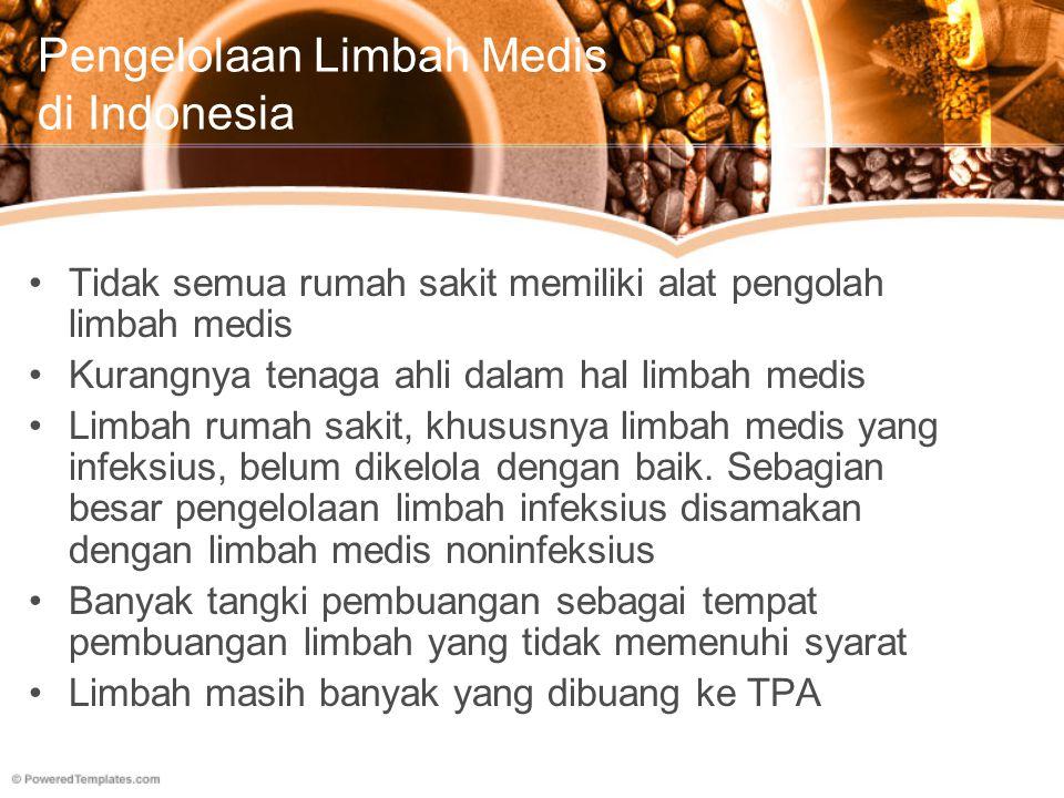 Pengelolaan Limbah Medis di Indonesia