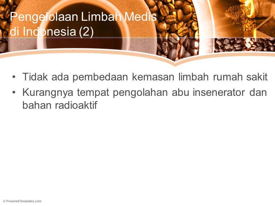 Pengelolaan Limbah Medis di Indonesia (2)