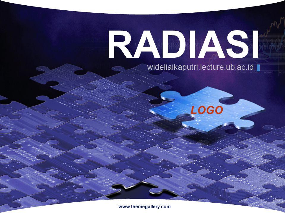RADIASI wideliaikaputri.lecture.ub.ac.id www.themegallery.com