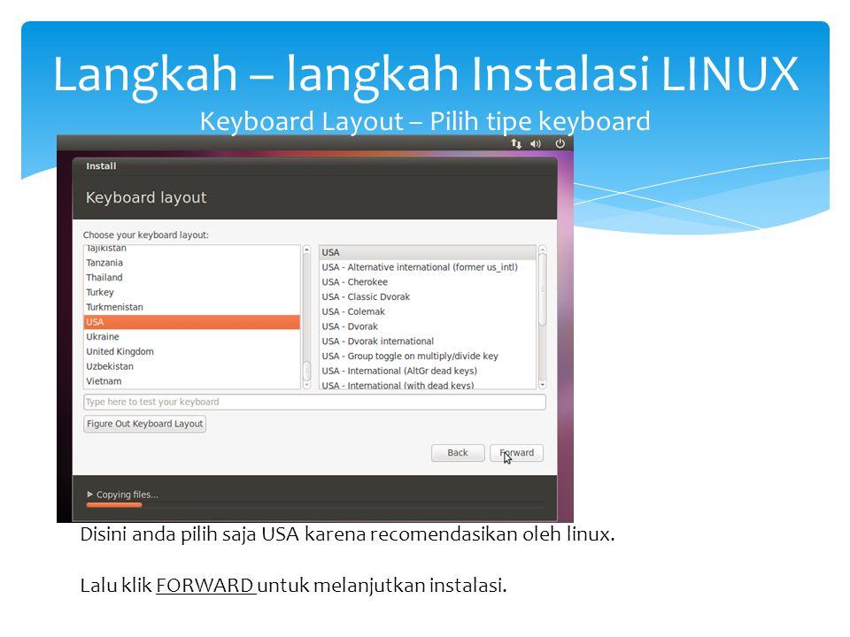 Langkah – langkah Instalasi LINUX Keyboard Layout – Pilih tipe keyboard