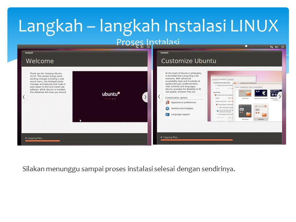 Langkah – langkah Instalasi LINUX Proses Instalasi