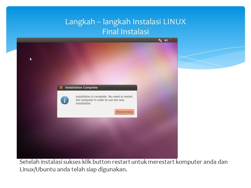 Langkah – langkah Instalasi LINUX Final Instalasi
