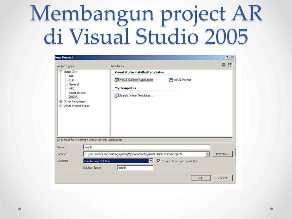 Membangun project AR di Visual Studio 2005