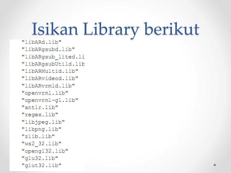 Isikan Library berikut
