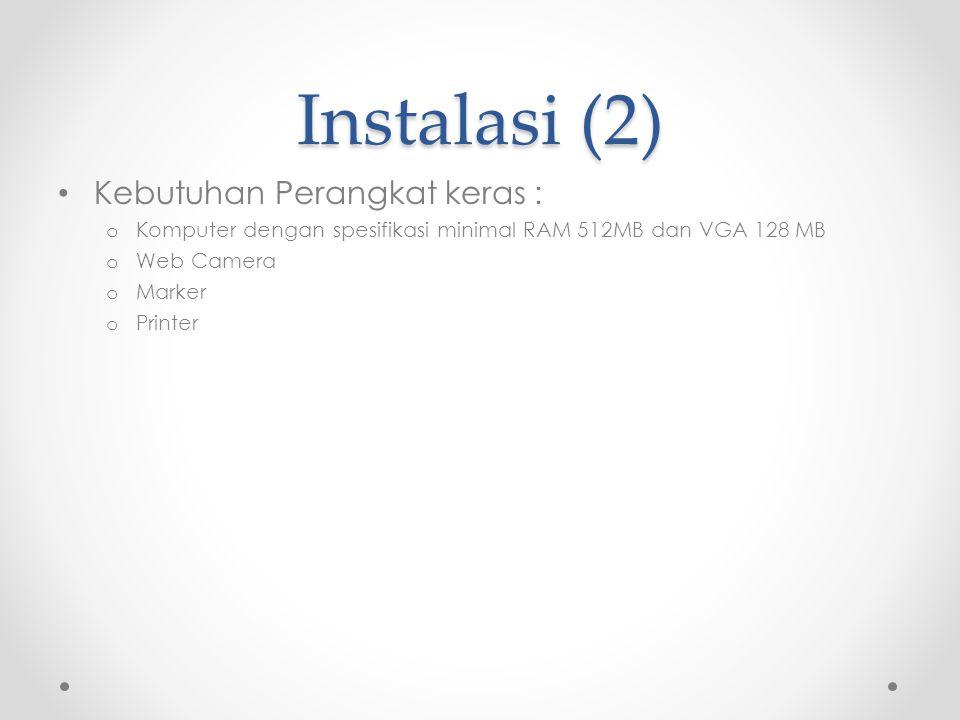 Instalasi (2) Kebutuhan Perangkat keras :