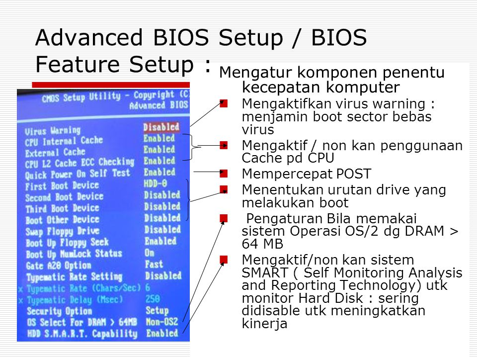 Advanced BIOS Setup / BIOS Feature Setup :