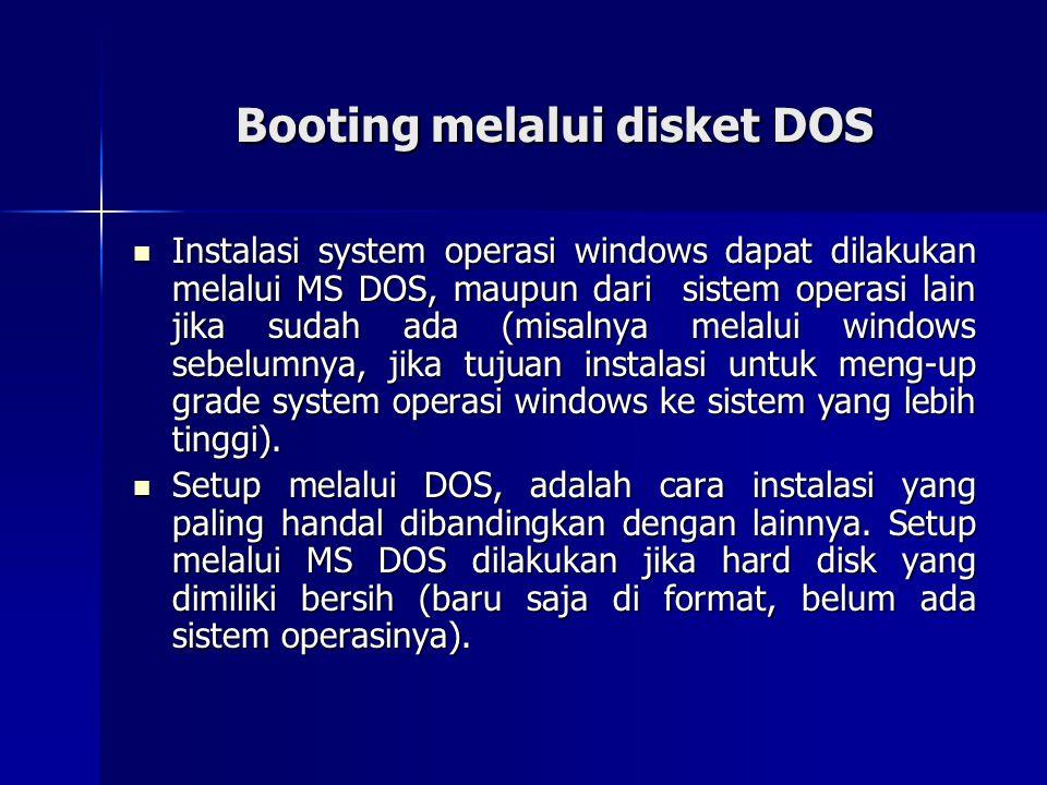 Booting melalui disket DOS