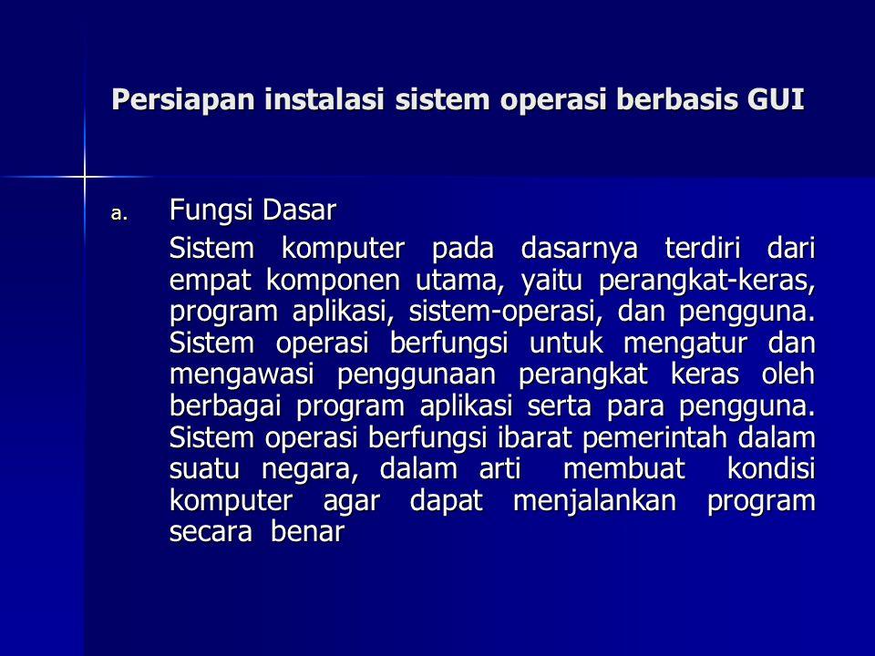 Persiapan instalasi sistem operasi berbasis GUI