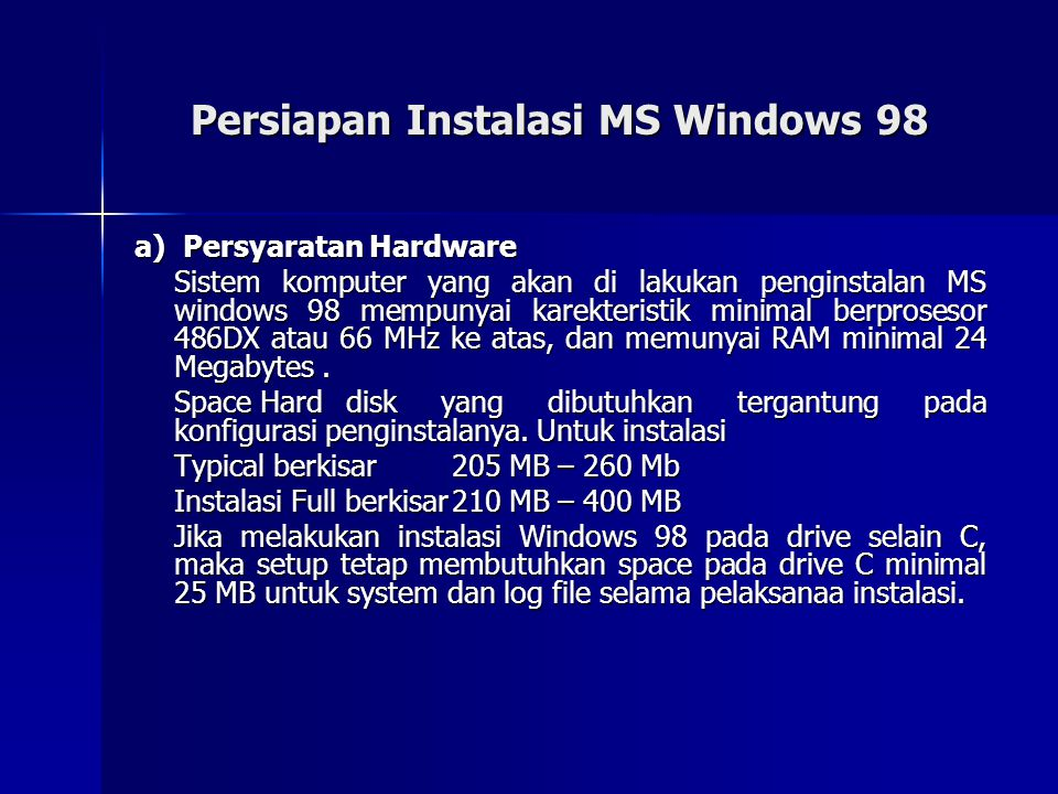 Persiapan Instalasi MS Windows 98