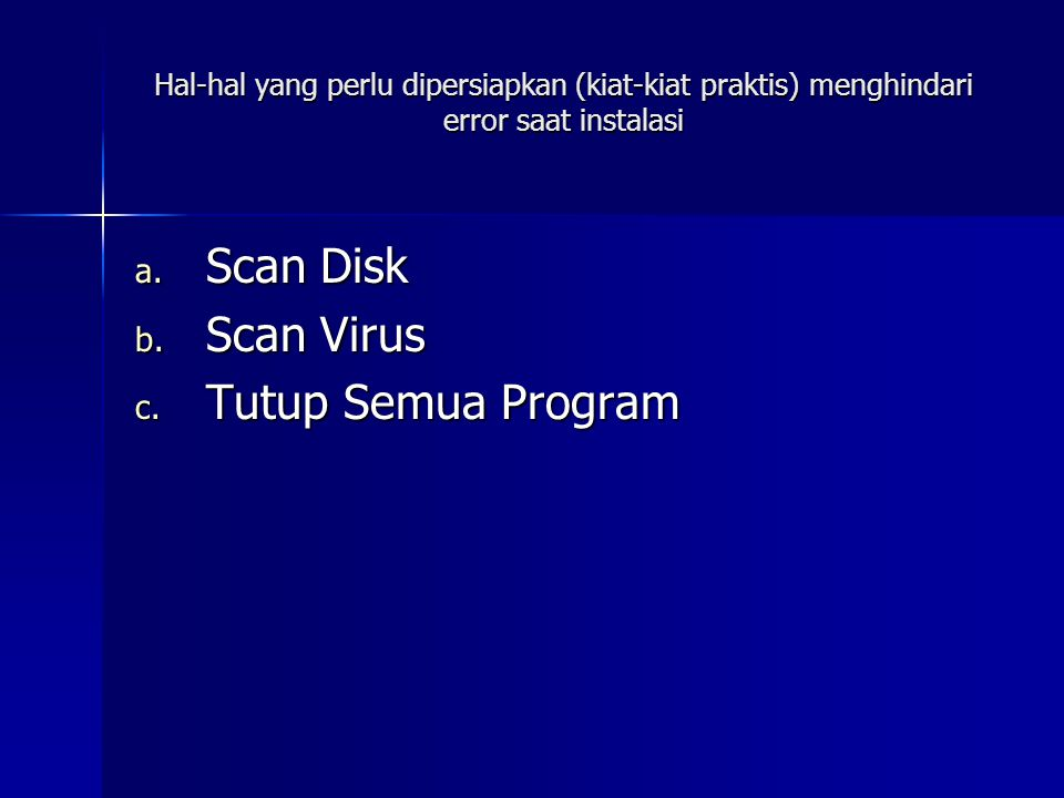Scan Disk Scan Virus Tutup Semua Program