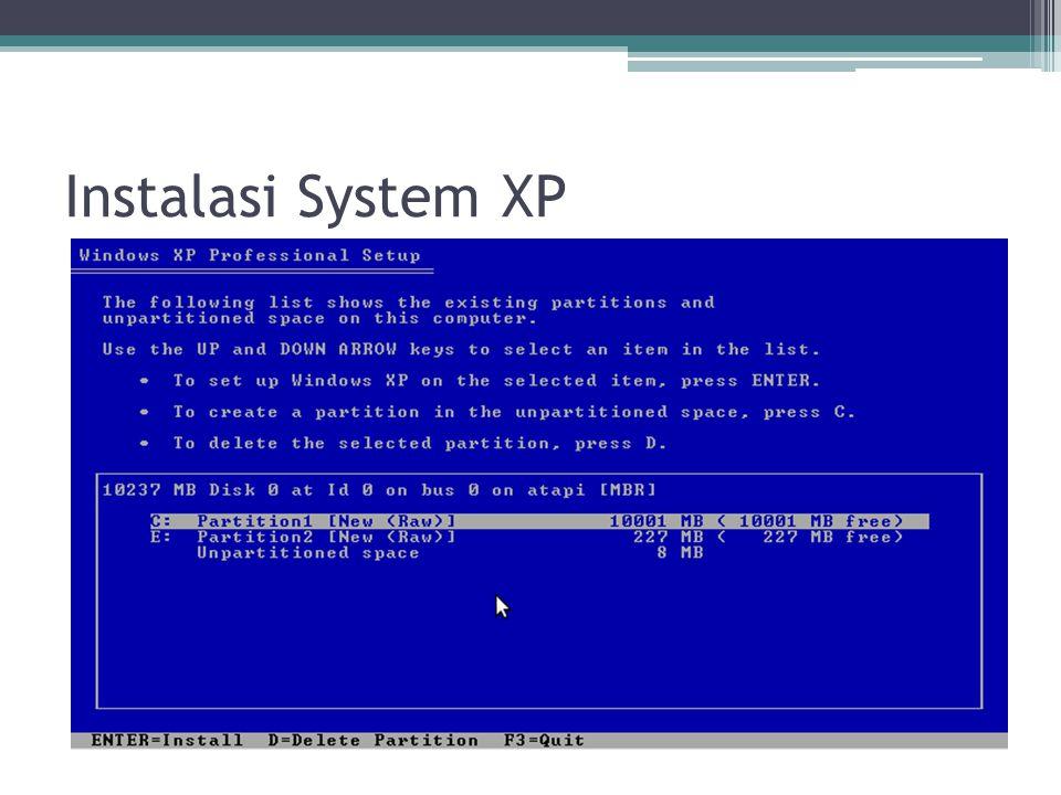 Instalasi System XP