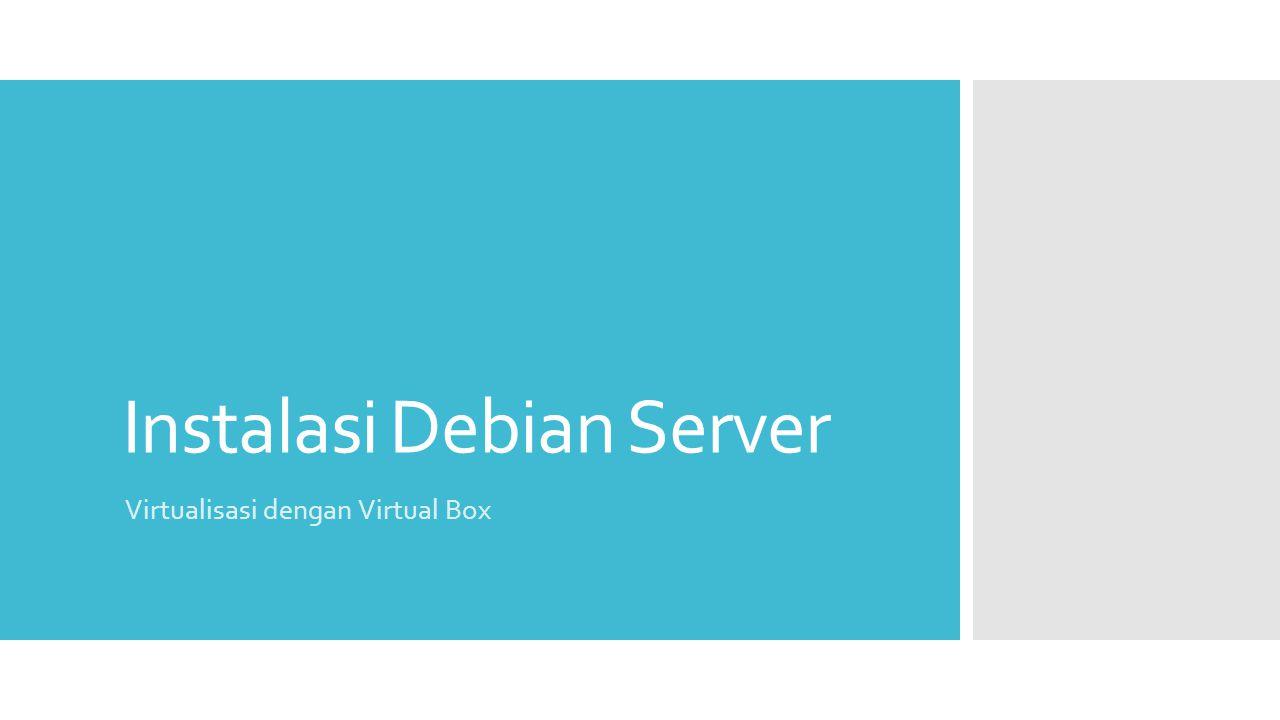 Instalasi Debian Server