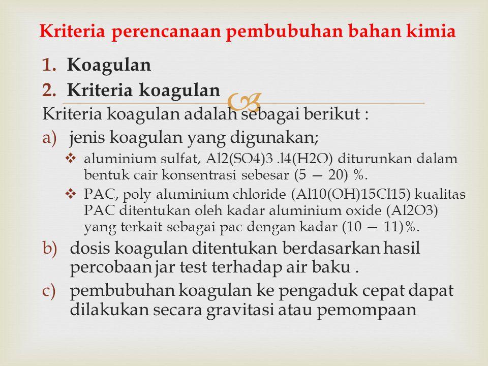 Kriteria perencanaan pembubuhan bahan kimia