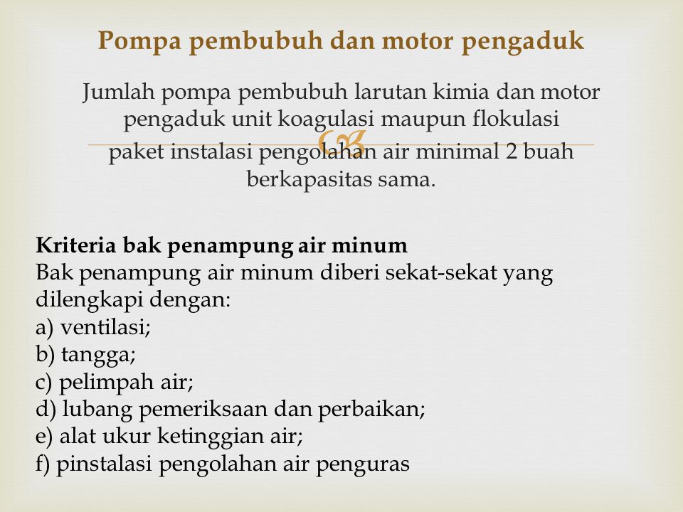 Pompa pembubuh dan motor pengaduk