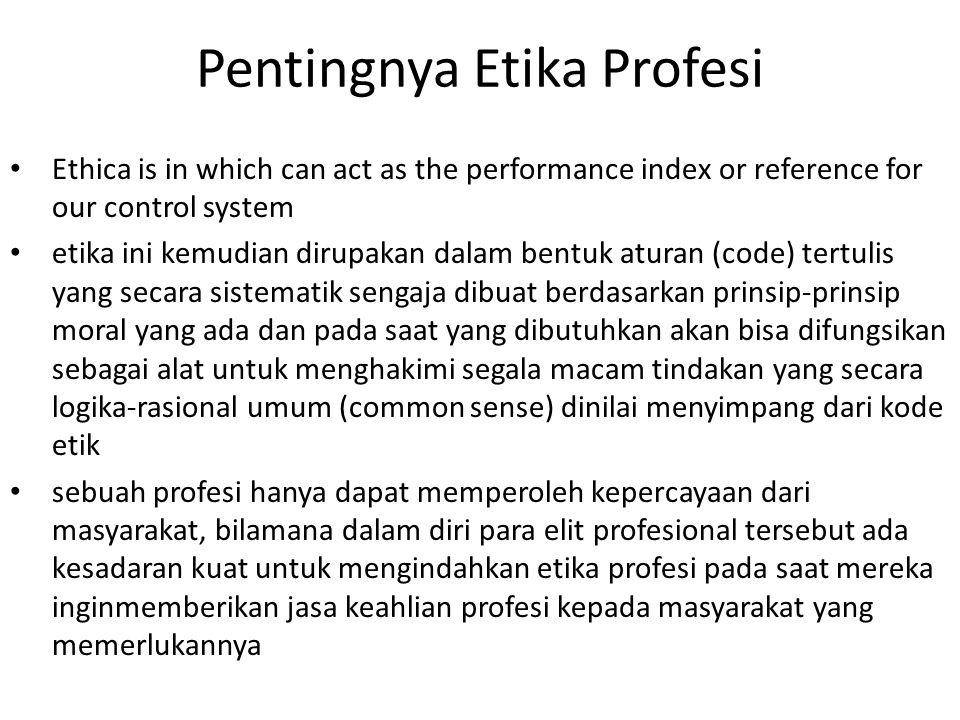 Pentingnya Etika Profesi