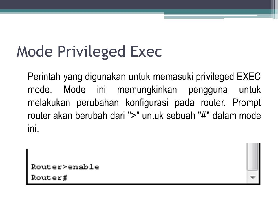 Mode Privileged Exec