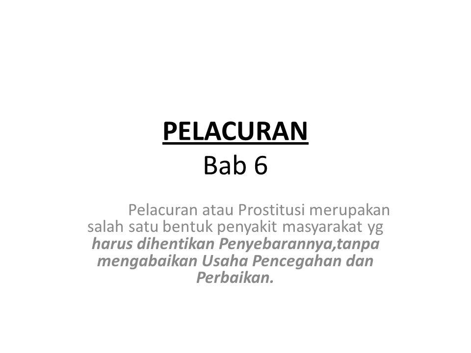 PELACURAN Bab 6