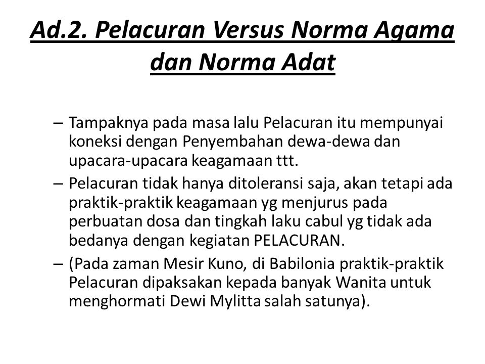 Ad.2. Pelacuran Versus Norma Agama dan Norma Adat