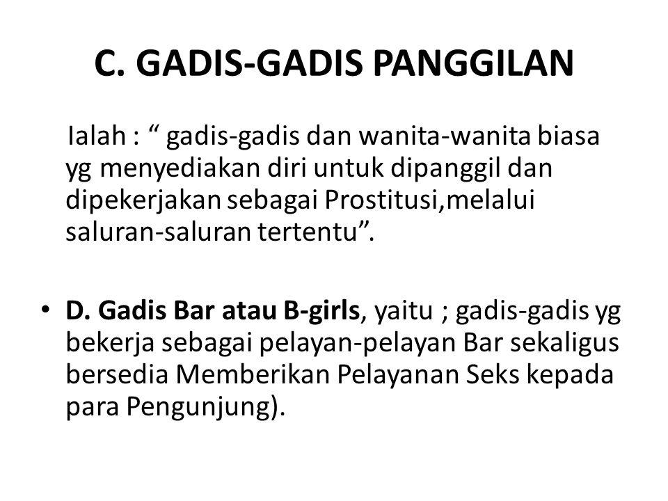 C. GADIS-GADIS PANGGILAN