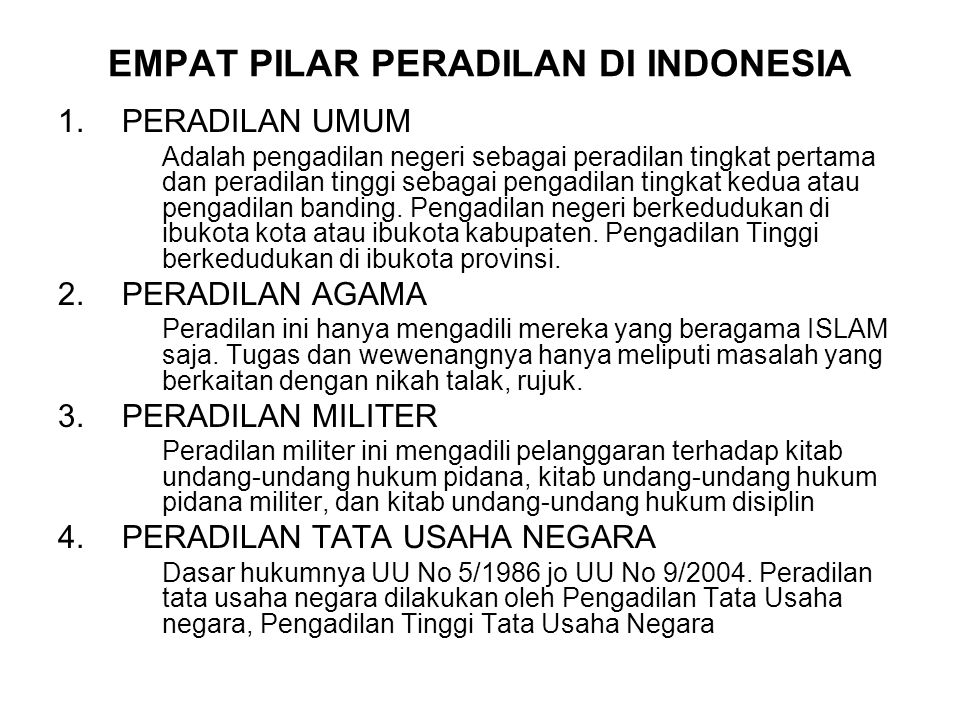 EMPAT PILAR PERADILAN DI INDONESIA