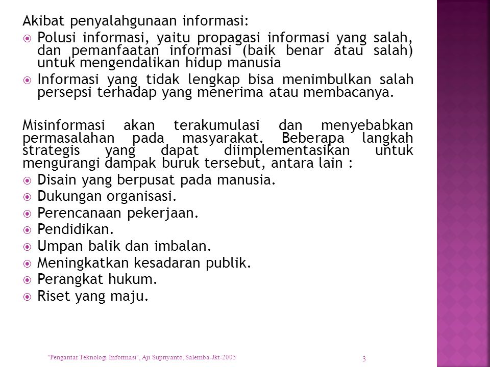 Akibat penyalahgunaan informasi: