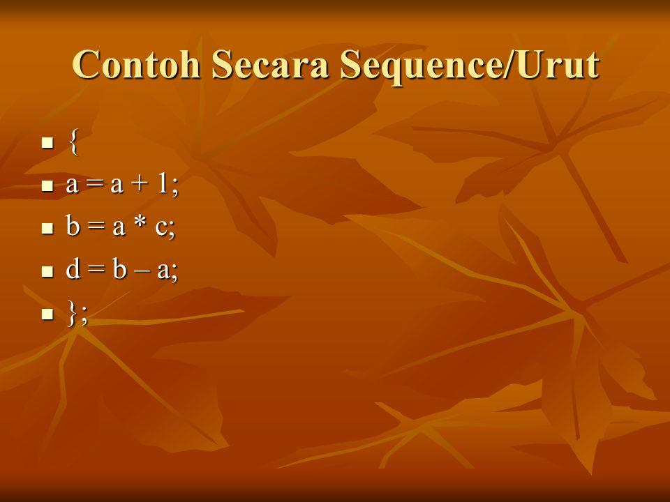 Contoh Secara Sequence/Urut