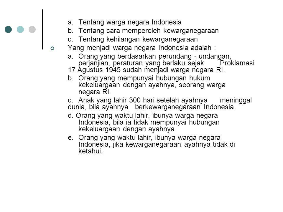 a. Tentang warga negara Indonesia