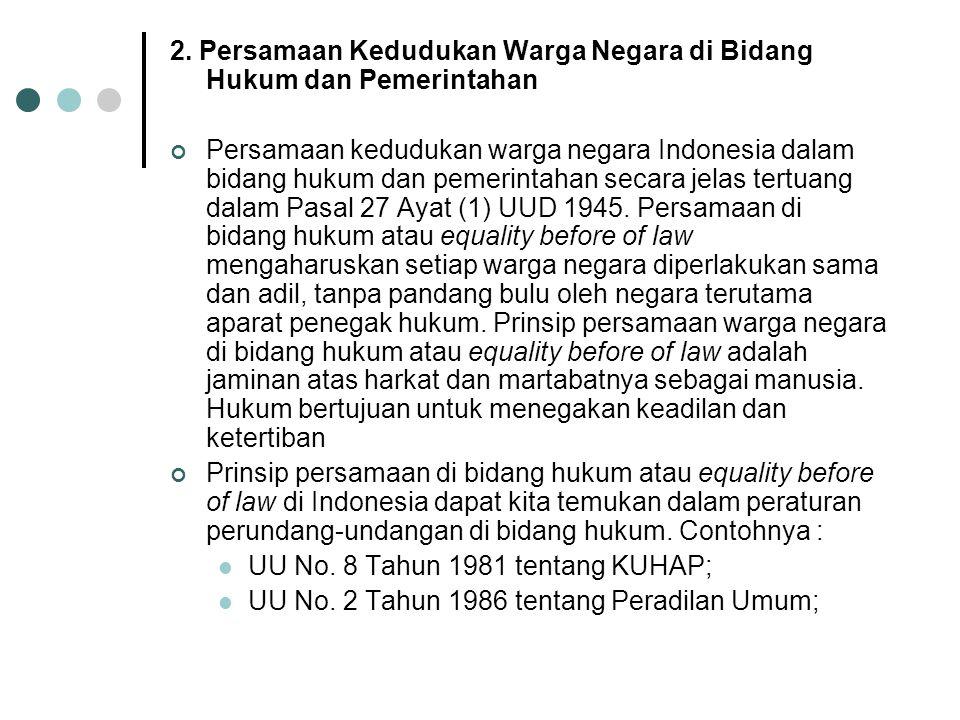 2. Persamaan Kedudukan Warga Negara di Bidang Hukum dan Pemerintahan