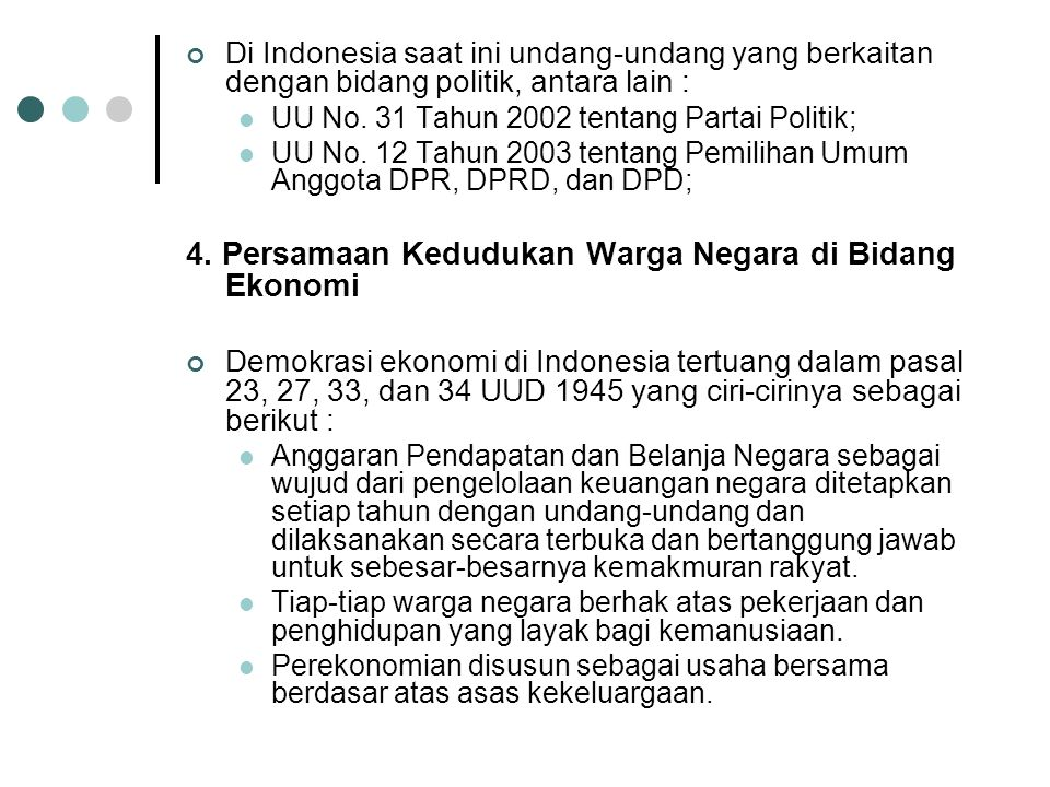 4. Persamaan Kedudukan Warga Negara di Bidang Ekonomi