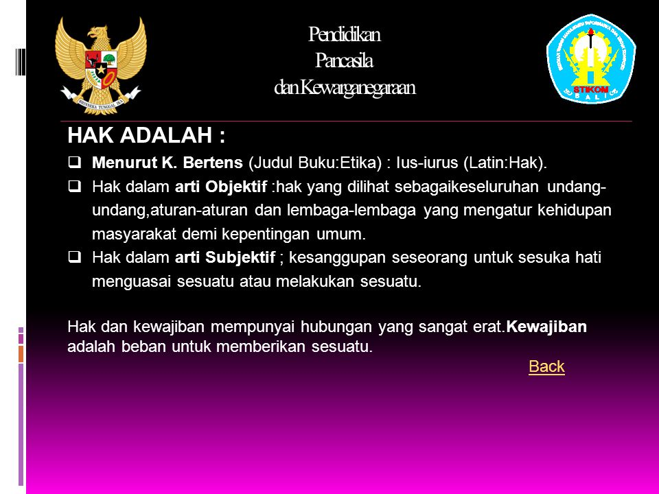 Pendidikan Pancasila dan Kewarganegaraan HAK ADALAH :