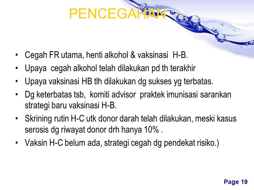 PENCEGAHAN Cegah FR utama, henti alkohol & vaksinasi H-B.