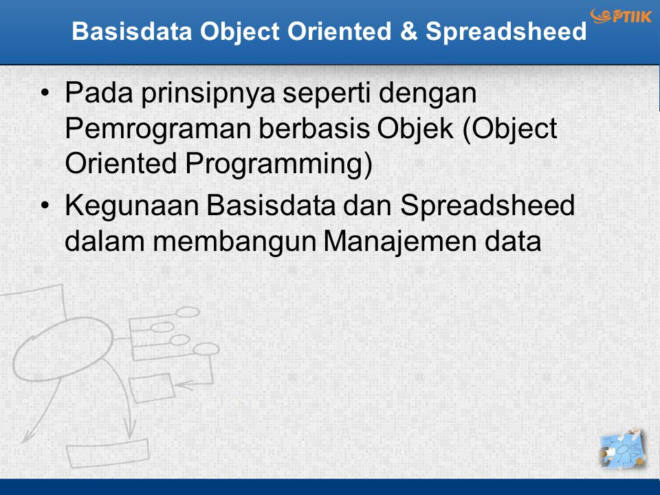 Basisdata Object Oriented & Spreadsheed
