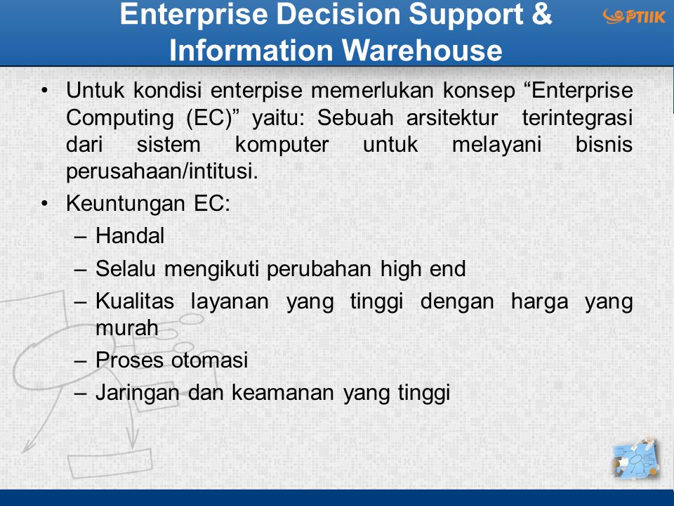 Enterprise Decision Support & Information Warehouse