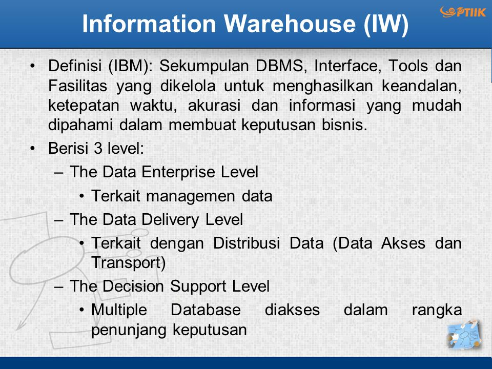 Information Warehouse (IW)