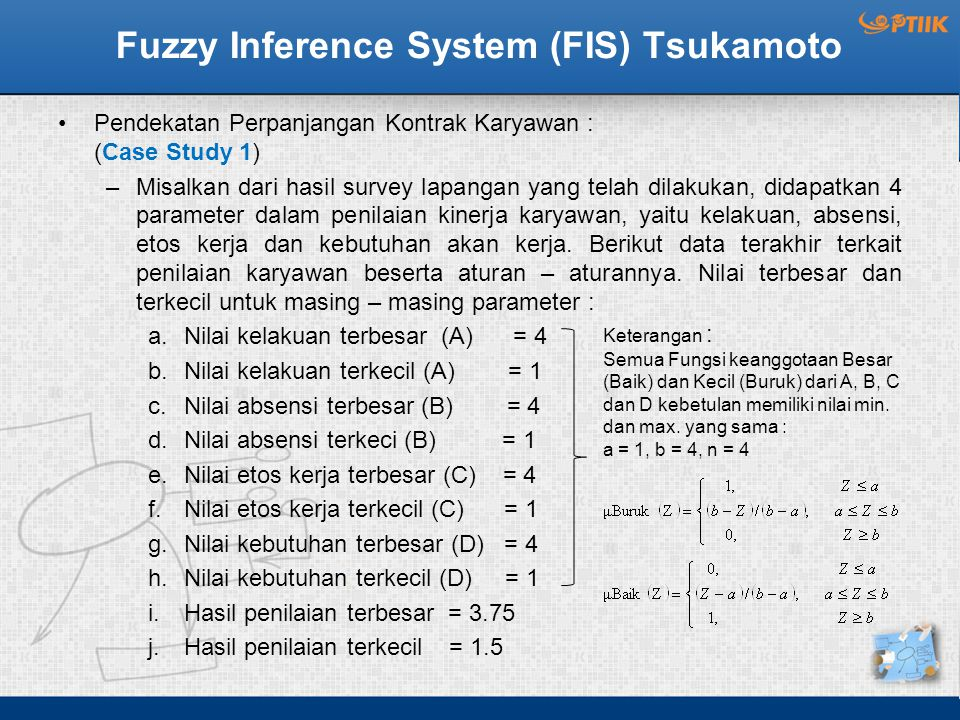 Fuzzy Inference System (FIS) Tsukamoto