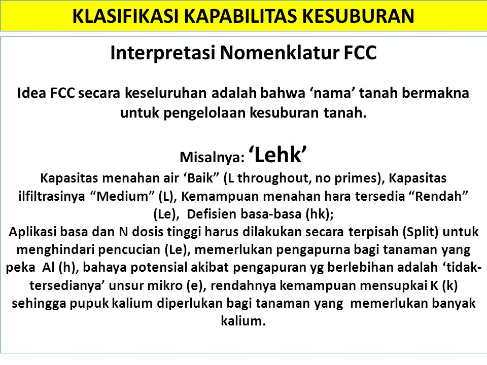 KLASIFIKASI KAPABILITAS KESUBURAN Interpretasi Nomenklatur FCC
