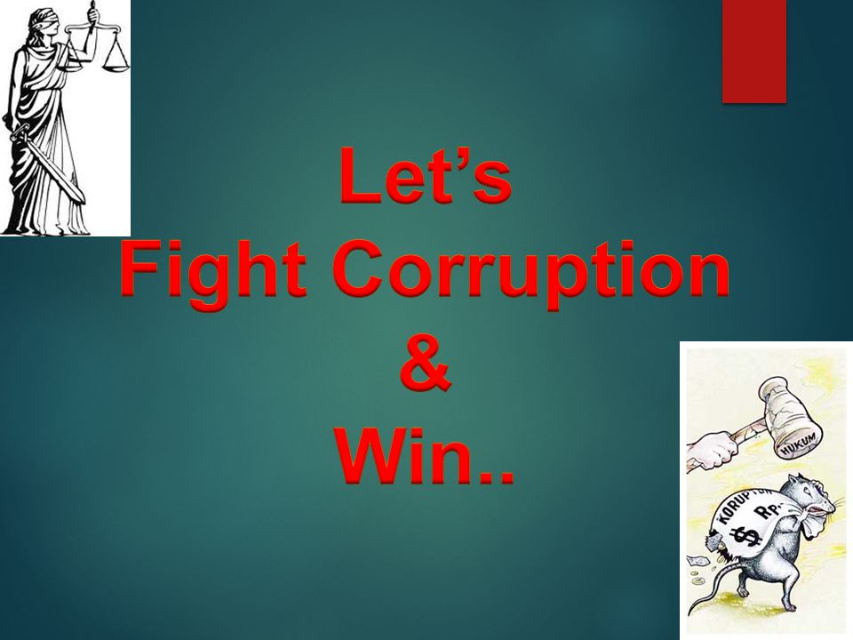 Let's Fight Corruption & Win..