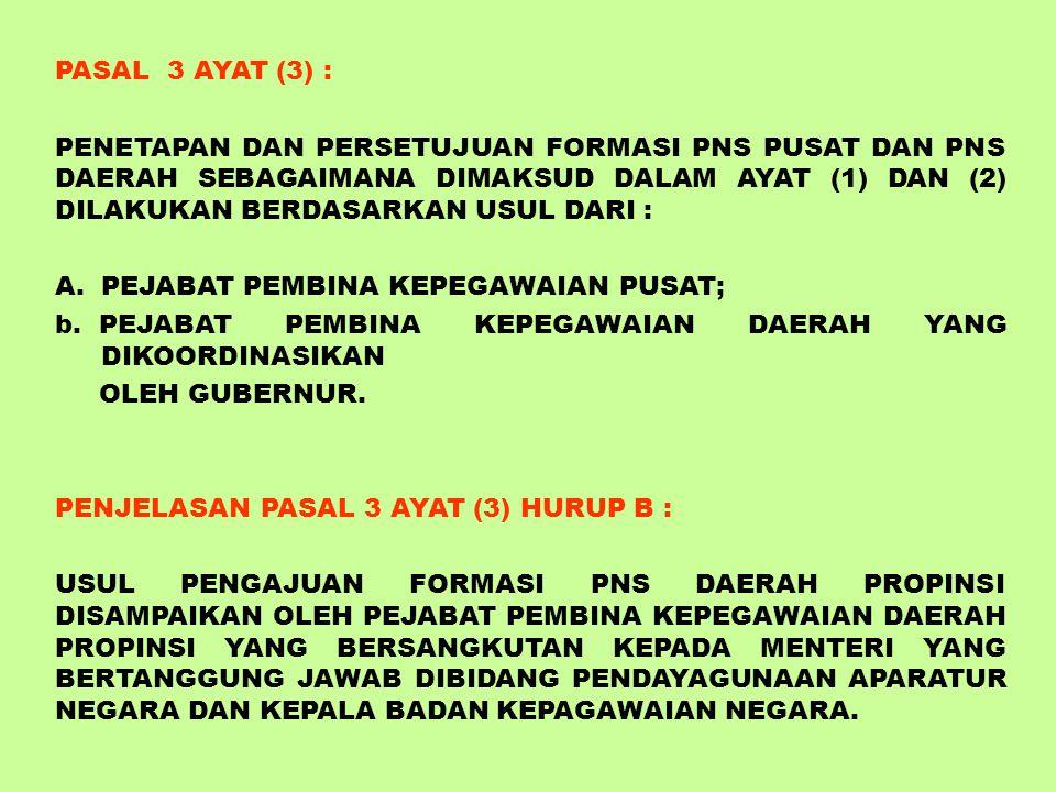 PASAL 3 AYAT (3) :