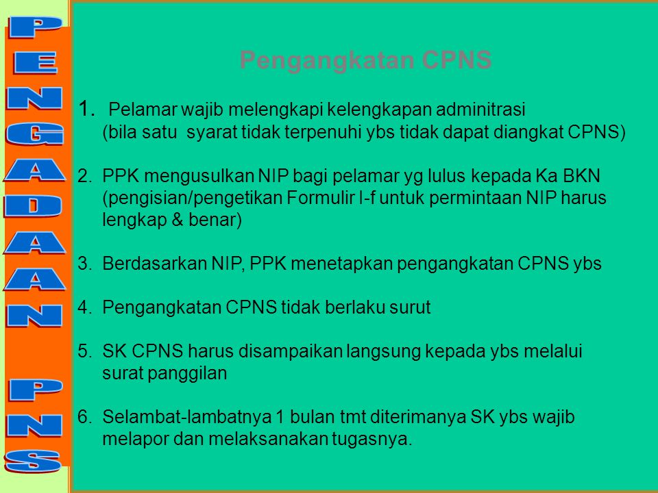 PENGADAAN PNS Pengangkatan CPNS