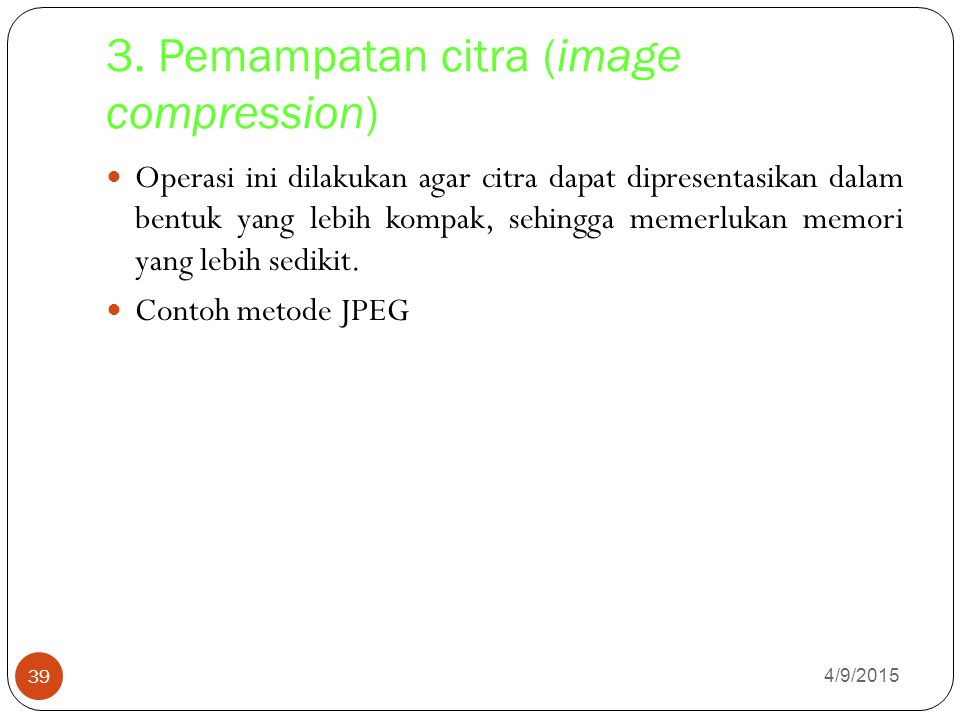 3. Pemampatan citra (image compression)