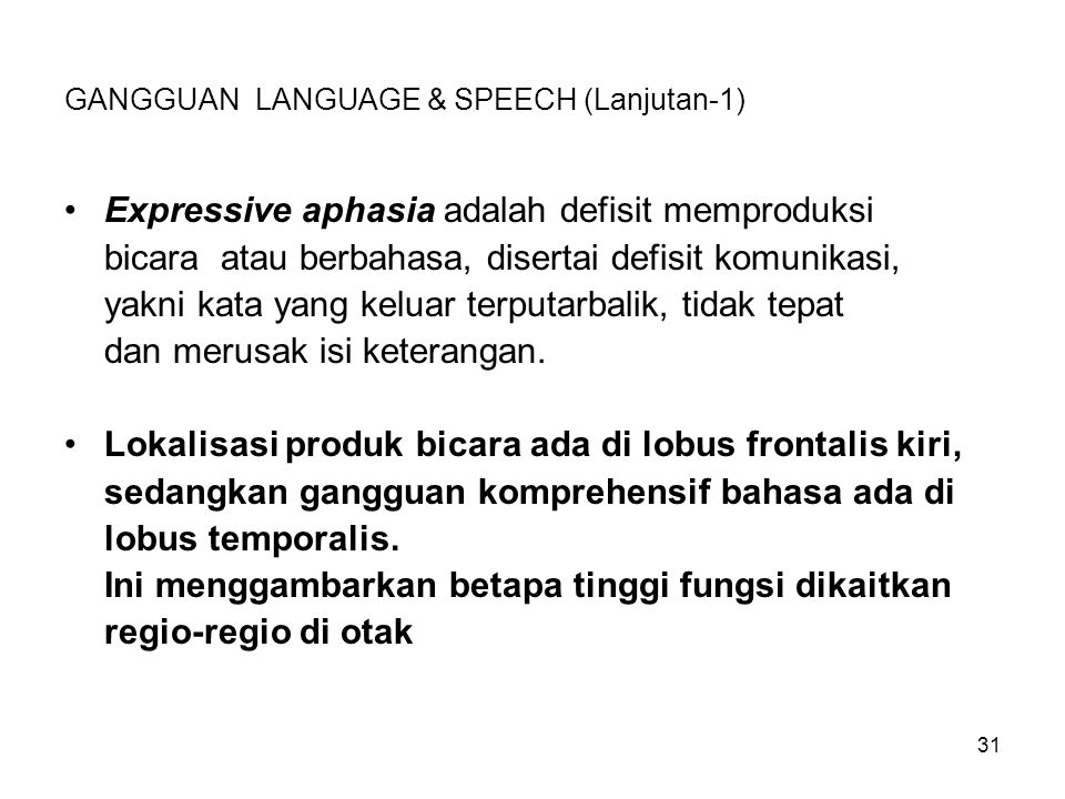 GANGGUAN LANGUAGE & SPEECH (Lanjutan-1)