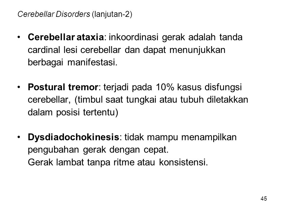 Cerebellar Disorders (lanjutan-2)