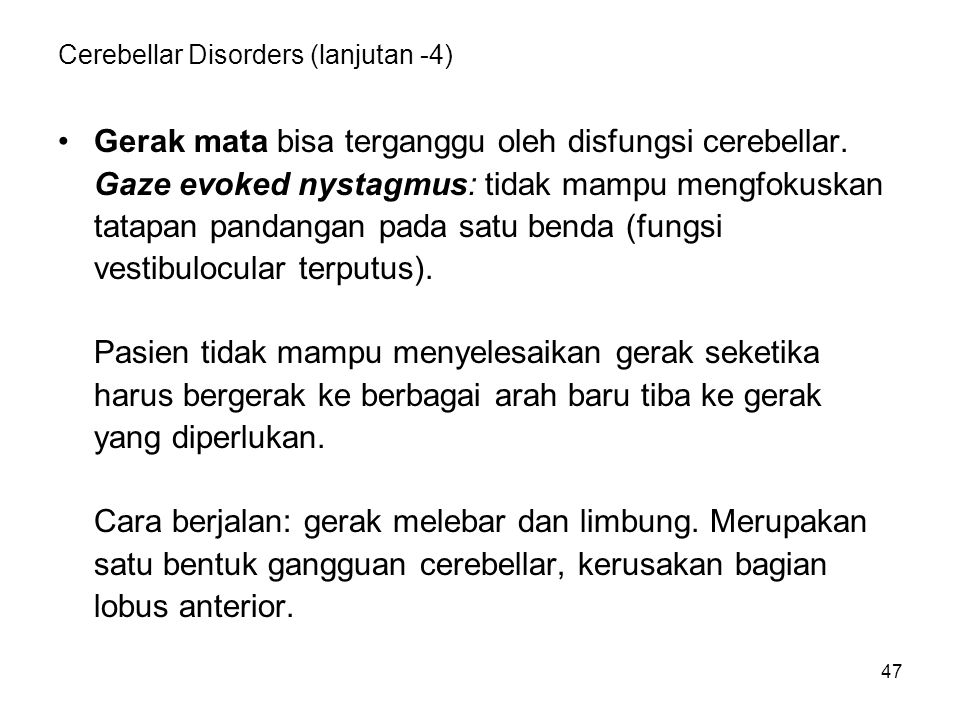 Cerebellar Disorders (lanjutan -4)