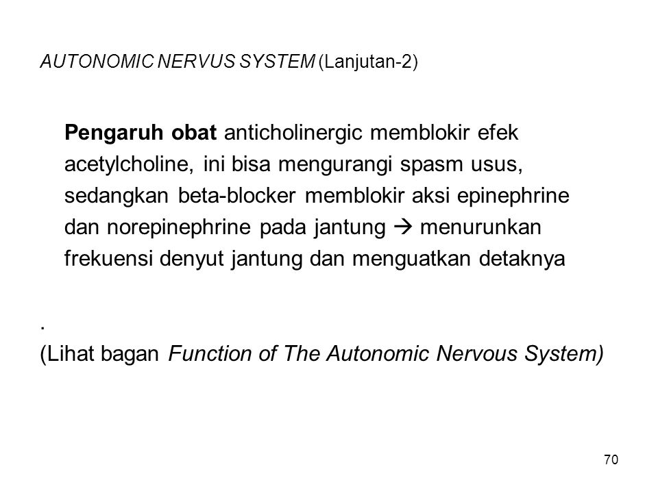 AUTONOMIC NERVUS SYSTEM (Lanjutan-2)