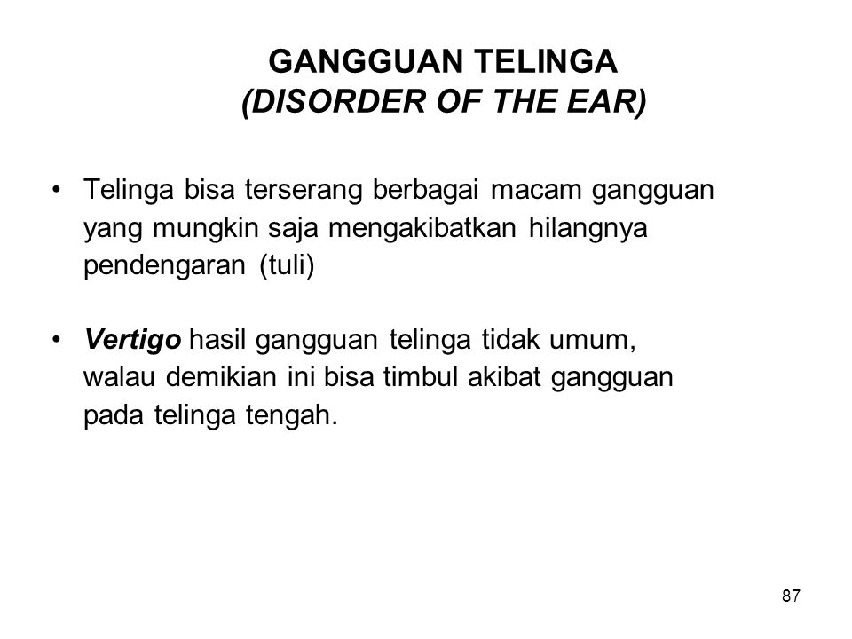 GANGGUAN TELINGA (DISORDER OF THE EAR)
