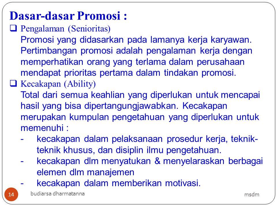 Dasar-dasar Promosi : Pengalaman (Senioritas)
