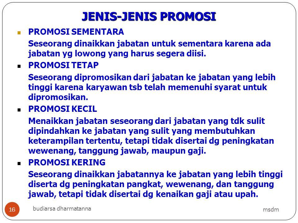 JENIS-JENIS PROMOSI PROMOSI SEMENTARA
