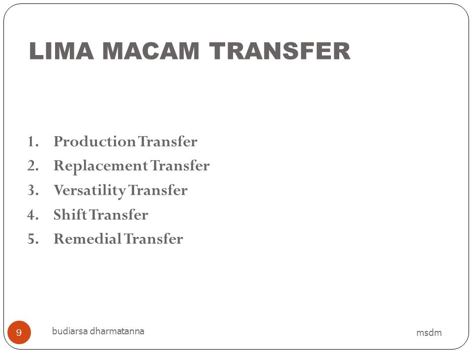 LIMA MACAM TRANSFER Production Transfer Replacement Transfer